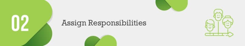 Assign responsibilities for each objective in your nonprofit development plan.